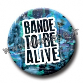 Badge Made in DK BANDE TO BE ALIVE (Bleu)
