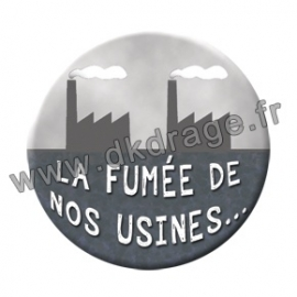 Badge Nos usines 38mm