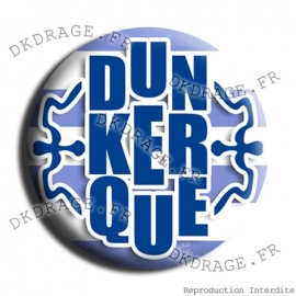 Badge Made in DK DUN-KER-QUE