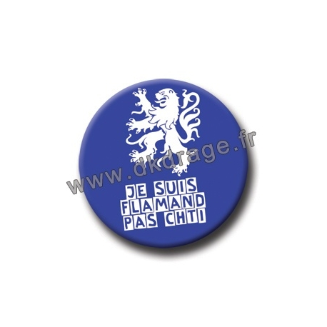 Badge / Magnet Flamand Pas Chti