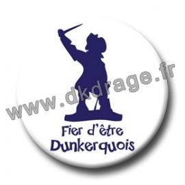 Badge Fier d'être Dunkerquois