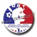 Badge / Magnet République Dunkerquoise