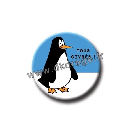 Badge / Magnet Tous Givrés 38mm