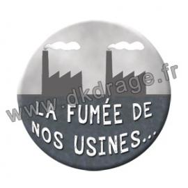 Badge / Magnet Nos usines 38mm