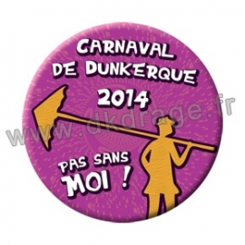 Badge Carnaval de Dunkerque 2014 collector
