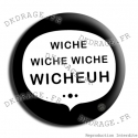 Badge Wiche Wiche Wiche