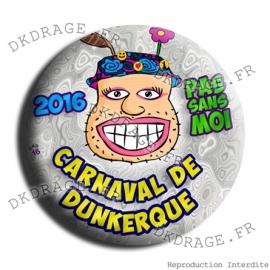 Badge Carnaval de Dunkerque 2016 collector