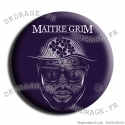 Badge / Magnet Maitre Grim
