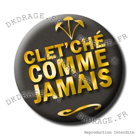 Badge Cletche comme jamais