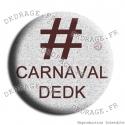 Badge / Magnet Hashtag Carnaval
