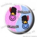 Badge / Magnet Double Clique