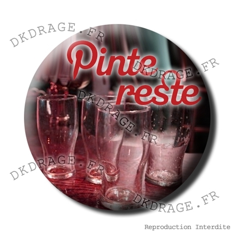 Badge Pinte Reste