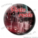 Badge / Magnet Pinte Reste