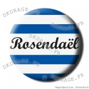 Badge / Magnet Rosendaël