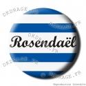 Badge / Magnet Rosendaël