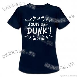 T-shirt - J'suis une Dunk'