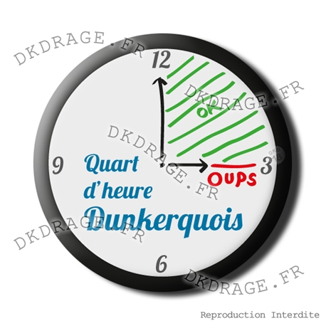 Badge / Magnet Quart d'heure Dunkerquois
