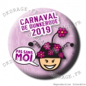 Badge / Magnet Carnaval de Dunkerque 2019 collector rose