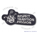 Ecusson brodé Respect Tradition Passion