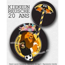 Badge / Magnet Kiekeun Reusche 20 ans