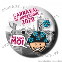 Badge / Magnet Carnaval de Dunkerque 2020 collector