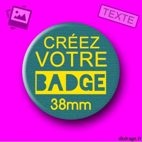 Badge personnalisé 38mm
