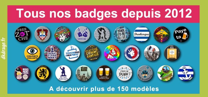 Plus de 150 modèles de badges en exclusivité chez dkdrage.fr