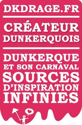 DKDRAGE.FR Votre créateur Dunkerquois, passionné par Dunkerque et son carnaval
